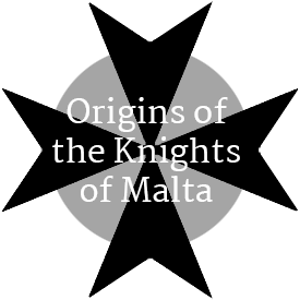Origins of the Knights of Malta